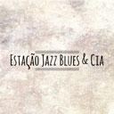 Estação Jazz, Blues & Cia
